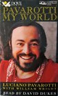 Pavarotti My World