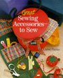 Great Sewing Accessories-To Sew