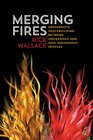 Merging Fires Grassroots Peacebuilding Between Indigenous and Non-Indigenous Peoples