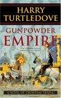 Gunpowder Empire (Crosstime Traffic)