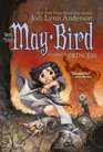 May Bird Warrior Princess