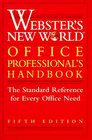 Webster's New World Office Professional's Handbook