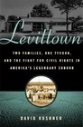 Levittown Two Extraordinary Families One Ruthless Tycoon and the Fight for the American Dream