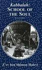 Kabbalah School of the Soul A Study of Esoteric Organisation