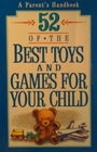 52 Of the Best Toys and Games for Your Child