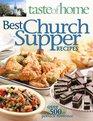 Taste of Home Best Church Supper Recipes