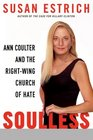 Soulless Ann Coulter and the RightWing Church of Hate