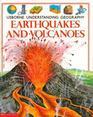 Earthquakes and Volcanoes (Usborne Series)