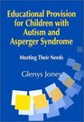 Educational Provisions for Children with Autism and Asperger Syndrome Monitoring Teaching in the Primary School