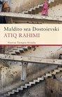 Maldito sea Dostoievski / Dostoevsky be Damned