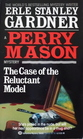 The Case of the Reluctant Model (Perry Mason)