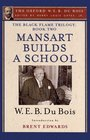 The Black Flame Trilogy Book Two Mansart Builds a School