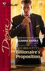 Billionaire's Proposition (Dynasties: The Elliotts, Bk 1) (Silhouette Desire, No 1699)