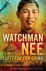Watchman Nee Sufferer for China