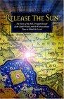 Release the Sun An Early History of the Bahai Faith