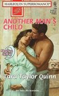 Another Man's Child (9 Months Later) (Harlequin Superromance, No 729)