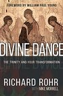 Divine Dance The Trinity and Your Transformation