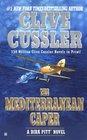 The Mediterranean Caper (Dirk Pitt, Bk 2)