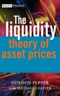 The Liquidity Theory of Asset Prices
