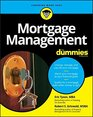 Mortgage Management For Dummies