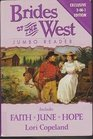 Brides of the West Jumbo Reader: Faith / June / Hope