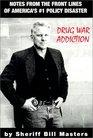 Drug War Addiction