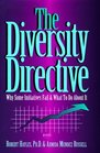 The Diversity Directive: Why Some Initiatives Fail  What to Do About It