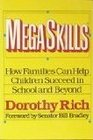 Megaskills: How Families Can Help Children Succeed in School and Beyond