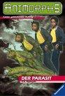 ANIMORPHS 29 Der Parasit