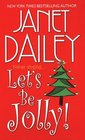 Let's Be Jolly! : Northern Magic / Bride of the Delta Queen