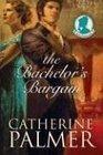 The Bachelor's Bargain (Miss Pickworth, Bk 2)