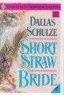 Short Straw Bride (Harlequin Historical, No 339)