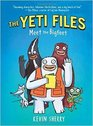 The Yeti Files Meet the Bigfeet