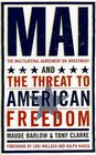 Mai  The Multilateral Agreement on Investment and the Threat to American Freedom