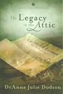 The Legacy in the Attic (Annie's Attic, Bk 29)