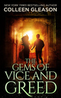 The Gems of Vice and Greed (Contemporary Gothic Romance)