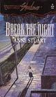 Break the Night (Silhouette Shadows, No 9)