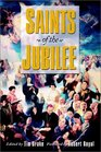 Saints of the Jubilee