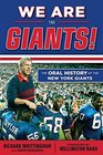 We Are the Giants The Oral History of the New York Giants