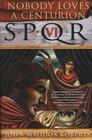 SPQR VI: Nobody Loves a Centurion (Decius Metellus, 6)