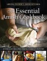 The Essential Amish Cookbook Everyday Recipes from Farm  Pantry