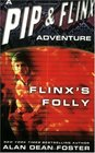 Flinx's Folly (Adventures of Pip and Flinx, Bk 9)