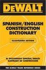 DEWALT  Spanish/English Construction Dictionary Illustrated Edition