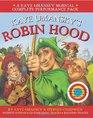 Kaye Umansky's Robin Hood A Bow-Slinging Arrow-Twanging Bulls-Eye of a Musical