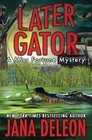 Later Gator (Miss Fortune, Bk 9)