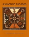 Summoning the Gods: Sandpainting in the Native American Southwest (Plateau,)