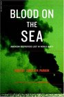 Blood on the Sea: American Destroyers Lost in World War II