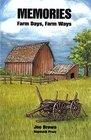 MEMORIES Farm Days Farm Ways