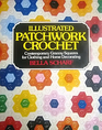 Illustrated Patchwork Crochet: Contemporary Granny Squares for Clothing and Home Decorating