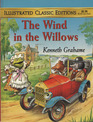 The Wind in the Willows (Illustrated Classic Editions)